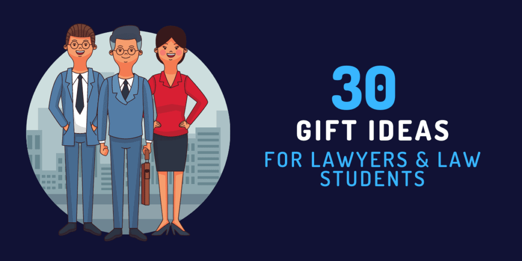 gift ideas for lawyers and law students
