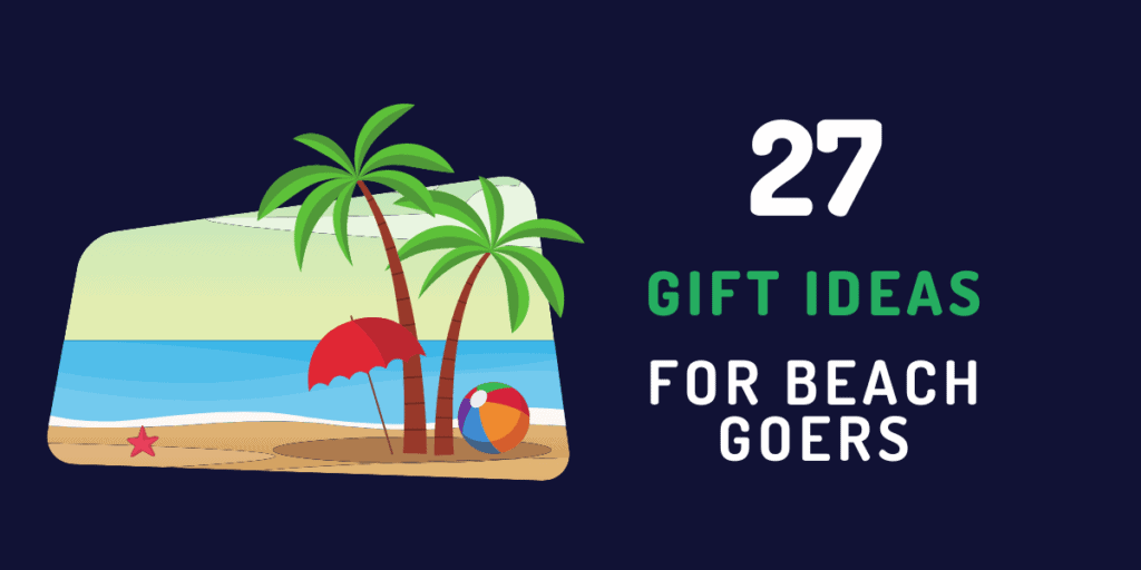 beach gifts ideas for beach fans