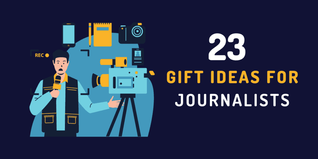 gifts for journalists