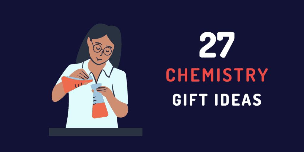 chemistry gift ideas