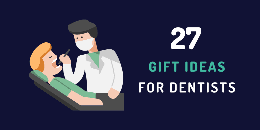 gift ideas for dentists