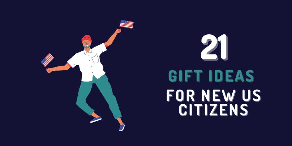 gift ideas for new us citizens