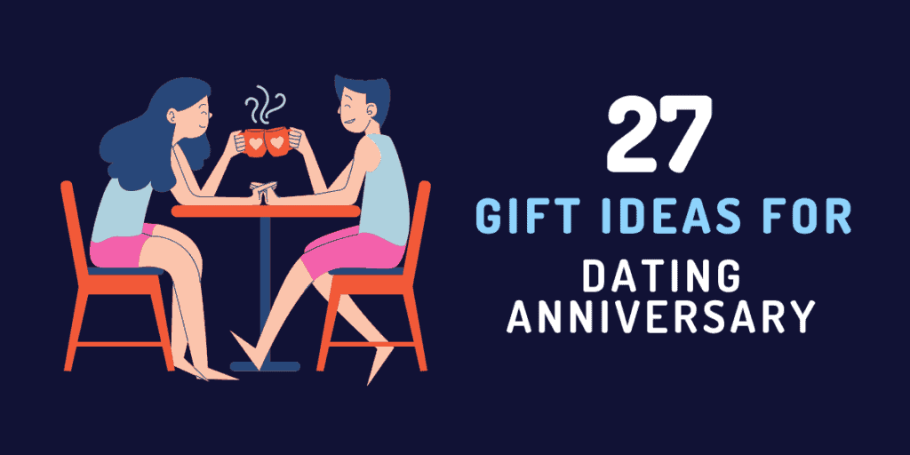 gift ideas for dating anniversary