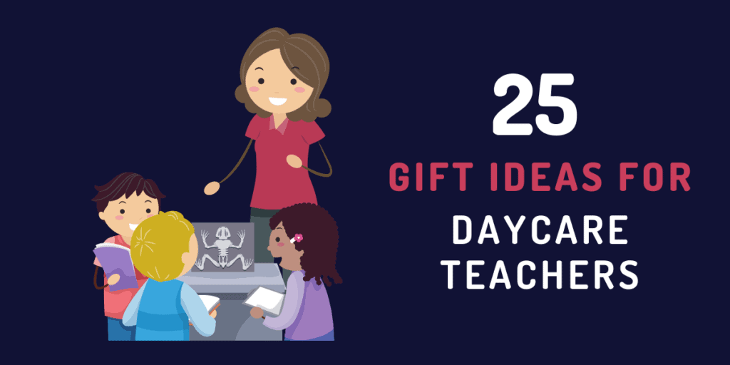 gift ideas for daycare teachers