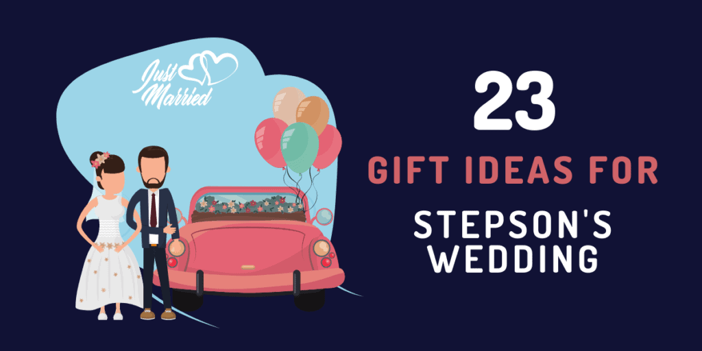 gift ideas for stepsons wedding