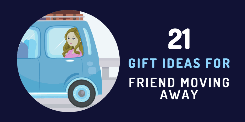 gift ideas for friend moving away
