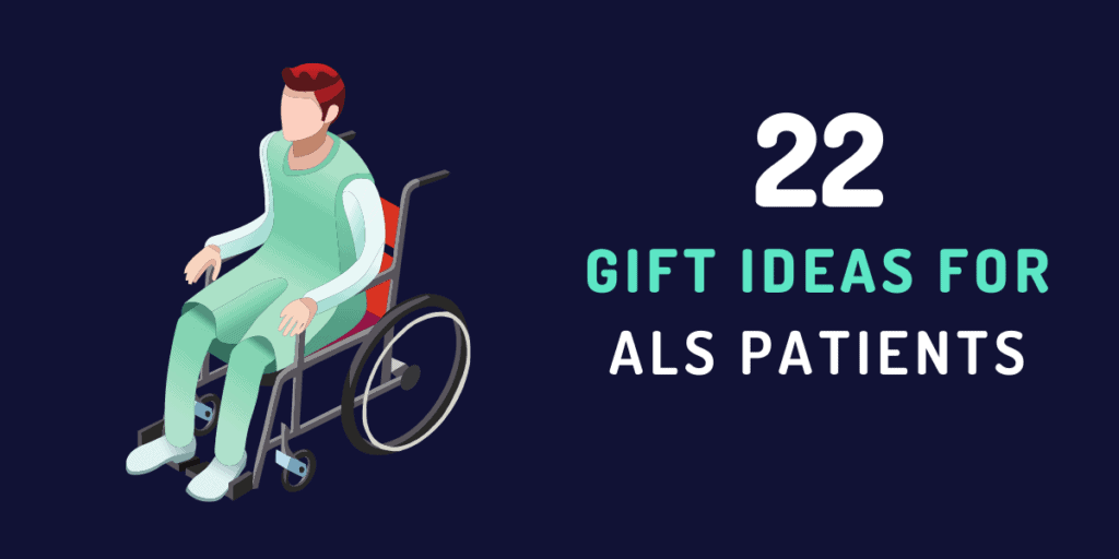 gift ideas for als patients